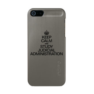 KEEP CALM AND STUDY JUDICIAL ADMINISTRATION INCIPIO FEATHER® SHINE iPhone 5 CASE