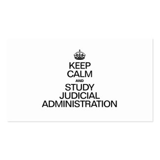KEEP CALM AND STUDY JUDICIAL ADMINISTRATION PACK OF STANDARD BUSINESS CARDS