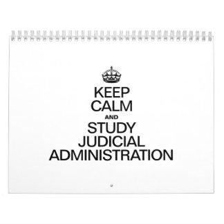 KEEP CALM AND STUDY JUDICIAL ADMINISTRATION WALL CALENDAR