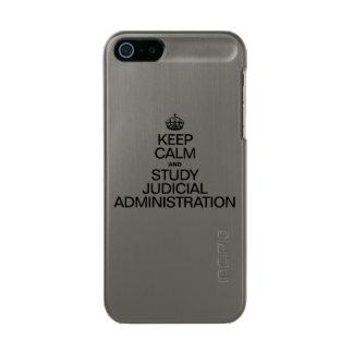 KEEP CALM AND STUDY JUDICIAL ADMINISTRATION INCIPIO FEATHER® SHINE iPhone 5 CASE
