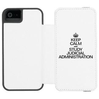 KEEP CALM AND STUDY JUDICIAL ADMINISTRATION INCIPIO WATSON™ iPhone 5 WALLET CASE