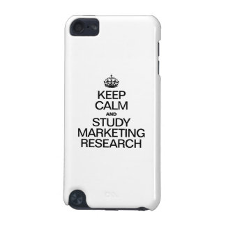 KEEP CALM AND STUDY MARKETING RESEARCH iPod TOUCH (5TH GENERATION) CASE