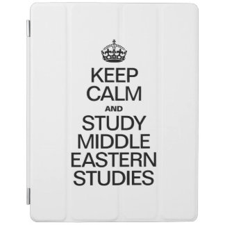 KEEP CALM AND STUDY MIDDLE EASTERN STUDIES iPad COVER