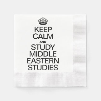 KEEP CALM AND STUDY MIDDLE EASTERN STUDIES DISPOSABLE NAPKINS