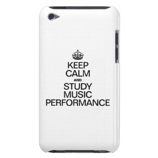 KEEP CALM AND STUDY MUSIC PERFORMANCE iPod TOUCH CASE