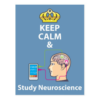 Keep Calm and Study Neuroscience vector Postcard