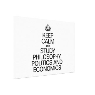 KEEP CALM AND STUDY PHILOSOPHY POLITICS AND ECONOM GALLERY WRAPPED CANVAS