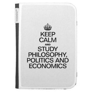 KEEP CALM AND STUDY PHILOSOPHY POLITICS AND ECONOM KINDLE 3G CASES
