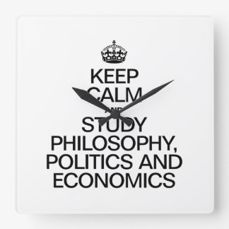 KEEP CALM AND STUDY PHILOSOPHY POLITICS AND ECONOM SQUARE WALL CLOCKS