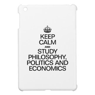 KEEP CALM AND STUDY PHILOSOPHY POLITICS AND ECONOM COVER FOR THE iPad MINI