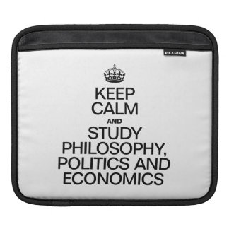 KEEP CALM AND STUDY PHILOSOPHY POLITICS AND ECONOM SLEEVES FOR iPads