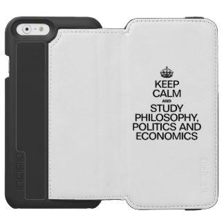 KEEP CALM AND STUDY PHILOSOPHY POLITICS AND ECONOM INCIPIO WATSON™ iPhone 6 WALLET CASE
