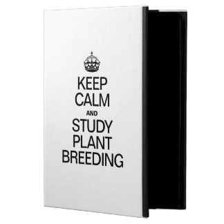KEEP CALM AND STUDY PLANT BREEDING COVER FOR iPad AIR