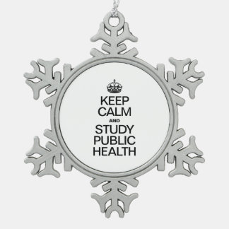 KEEP CALM AND STUDY PUBLIC HEALTH SNOWFLAKE PEWTER CHRISTMAS ORNAMENT