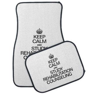 KEEP CALM AND STUDY REHABILITATION COUNSELING CAR MAT