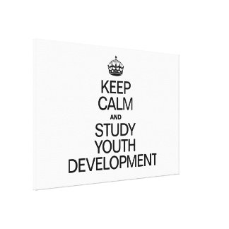 KEEP CALM AND STUDY YOUTH DEVELOPMENT CANVAS PRINT