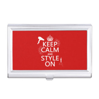Keep Calm and Style On (any background color) Business Card Cases