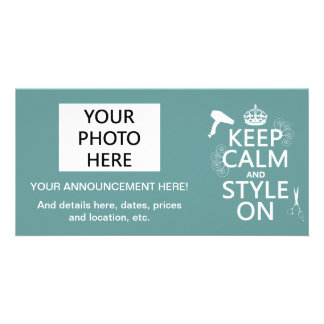 Keep Calm and Style On any background color Custom Photo Card