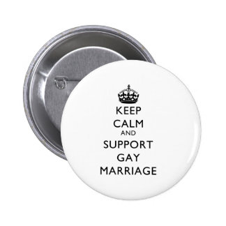 Keep Calm and Support Gay Marriage Buttons
