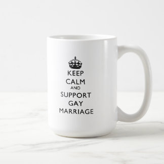 Keep Calm and Support Gay Marriage Mug