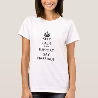 Keep Calm and Support Gay Marriage T-Shirt
