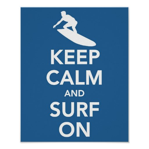 Keep Calm and Surf On print