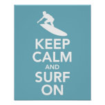Keep Calm and Surf On print / poster