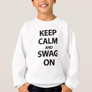 Keep Calm and Swag On Sweatshirt