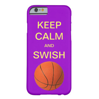 KEEP CALM AND SWISH BASKETBALL iPhone 6 case Barely There iPhone 6 Case