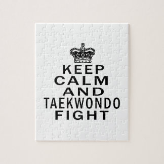 Keep Calm And Taekwondo Fight Jigsaw Puzzle
