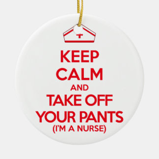 Keep Calm and Take Off Your Pants Ornament