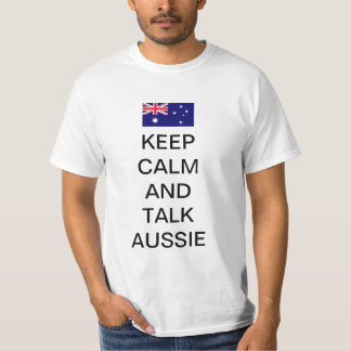 Keep calm and talk aussie T-Shirt