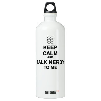 Keep calm and talk nerdy to me SIGG traveller 1.0L water bottle