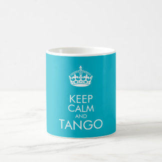 Keep calm and tango - change background colour coffee mug