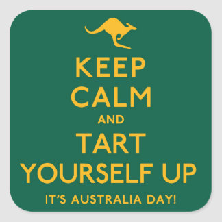 Keep Calm and Tart Yourself Up! Square Sticker