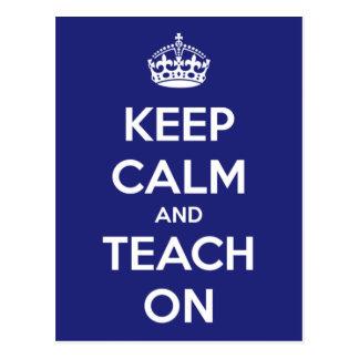 Keep Calm and Teach On Blue Postcard