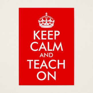 Keep Calm and Teach On Business Card