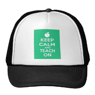Keep Calm and Teach On Cap