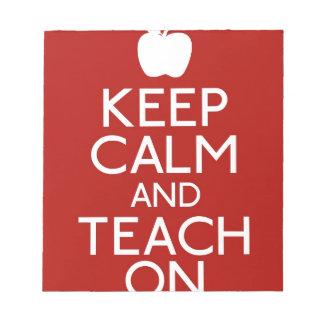 Keep Calm and Teach on Notepad