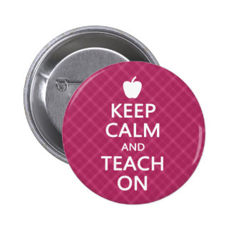 Keep Calm and Teach On, Pink Plaid 6 Cm Round Badge