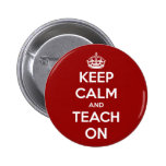 Keep Calm and Teach On Red 6 Cm Round Badge