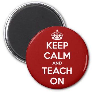 Keep Calm and Teach On Red 6 Cm Round Magnet