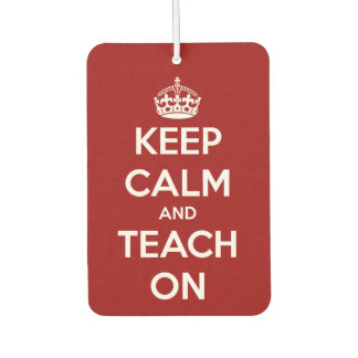 Keep Calm and Teach On Red and White
