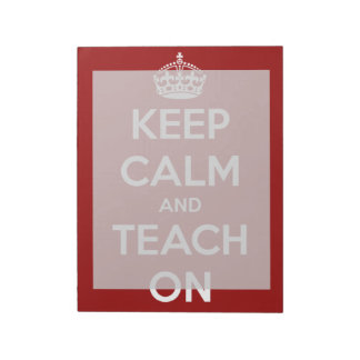Keep Calm and Teach On Red Large Notepad