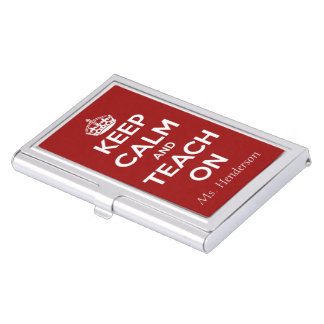 Keep Calm and Teach On Red Personalised Business Card Holders