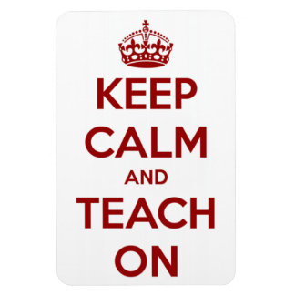 Keep Calm and Teach On Red/White Rectangular Photo Magnet
