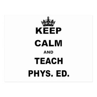 KEEP CALM AND TEACH PHYS ED POSTCARD