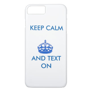 Keep Calm and Text On iPhone 7 Plus Case