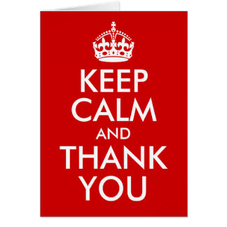 Keep Calm and Thank You Card