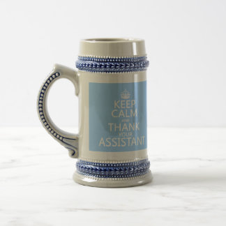 Keep Calm and Thank Your Assistant - in any color Mugs